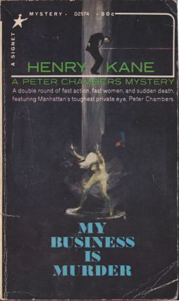 My Business Is Murder. Henry Kane