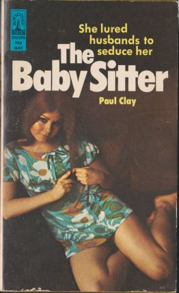 The Baby Sitter. Paul Clay
