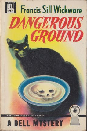 Dangerous Ground. Francis Sill Wickware