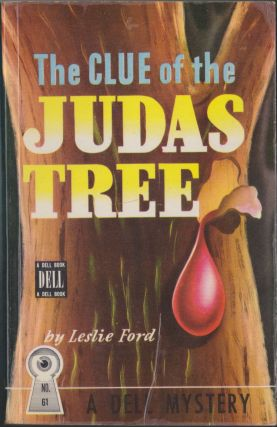 The Clue Of The Judas Tree. Leslie Ford