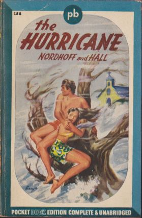 The Hurricane. Charles Nordhoff, James Norman Hall