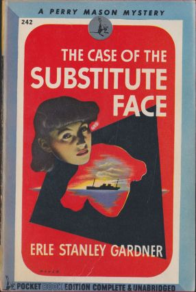 The Case Of The Substitute Face. Erle Stanley Gardner