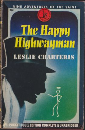 The Happy Highwayman. Leslie Charteris