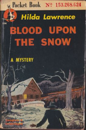 Blood Upon The Snow. Hilda Lawrence