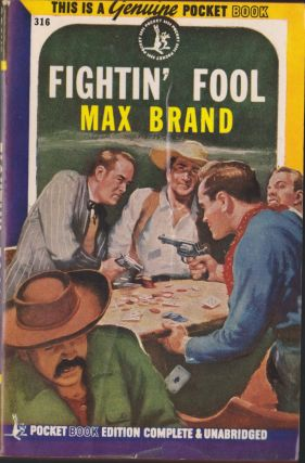 Fightin' Fool. Max Brand