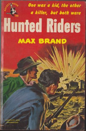 Hunted Riders. Max Brand