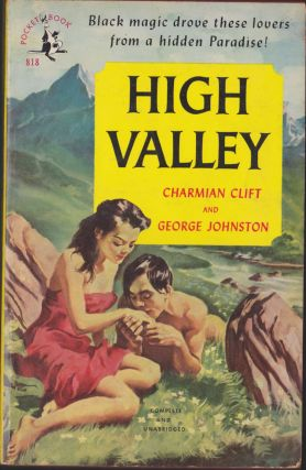 High Valley. Charmian Clift, George Johnston
