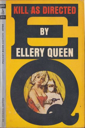 Kill As Directed. Ellery Queen