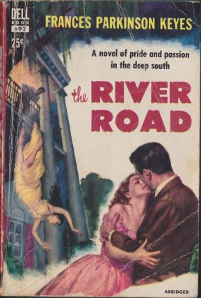 The River Road. Frances Parkinson Keyes