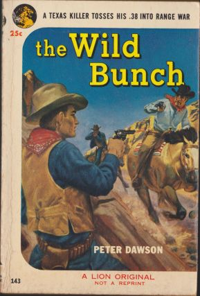 The Wild Bunch. Peter Dawson