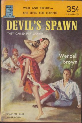 Devil's Spawn (They Called Her Charity). Wenzell Brown