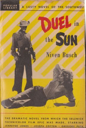 Duel In The Sun. Niven Busch