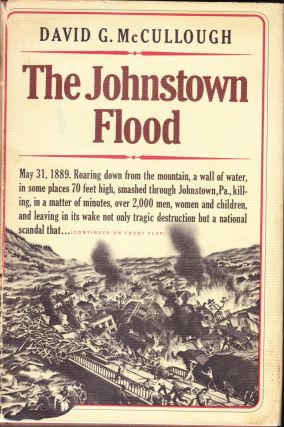 The Johnstown Flood. David G. McCullough