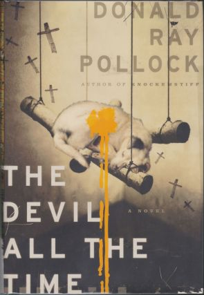 The Devil All The Time. Donald Ray Pollock