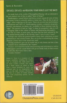 Excuses, Excuses!; 100 Reasons Why Your Horse Lost The Race!