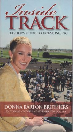 Inside Track, Insider's Guide To Horse Racing. Donna Barton Brothers