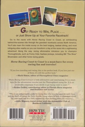 Horse Racing Coast To Coast: The Traveler's Guide To The Sport Of Kings