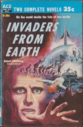 Invaders From Earth / Across Time. Robert Silverberg, David Grinnell
