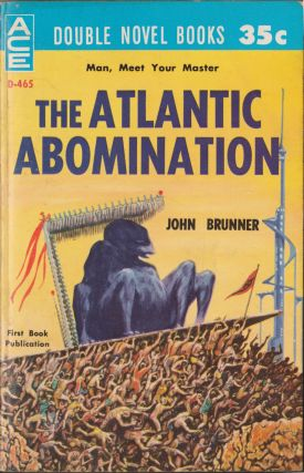 The Atlantic Abomination / The Martian Missile. John Brunner, David Grinnell