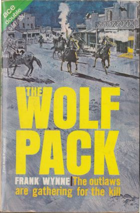 The Wolf Pack / Gunfight At Laramie. Frank Wynne, Lee Hoffman