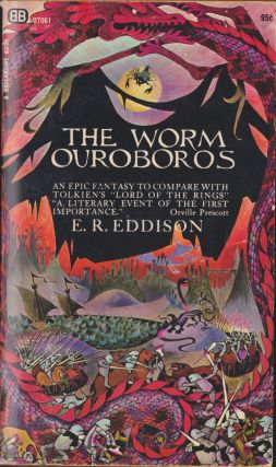 The Worm Ouroboros. E. R. Eddison
