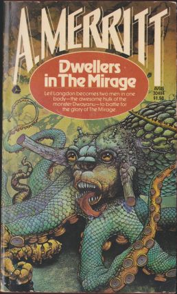 Dwellers In The Mirage. A. Merritt
