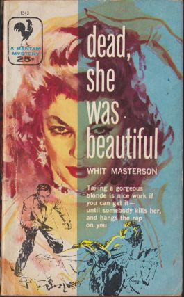 Dead, She Was Beautiful. Whit Masterson