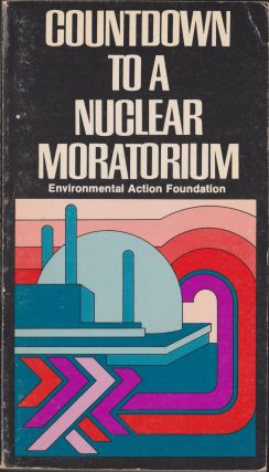 Countdown To A Nuclear Moratorium. Richard Munson