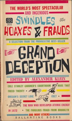 Grand Deception; A Selection From The Provocative Best-Seller. Alexander Klein