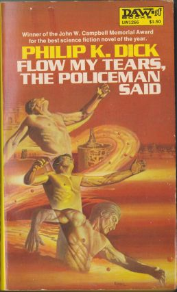 Flow My Tears, The Policeman Said. Philip K. Dick