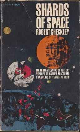 Shards Of Space. Robert Sheckley