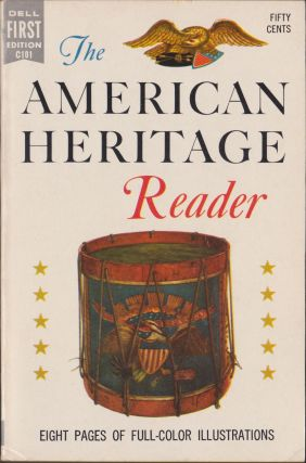 The American Heritage Reader. Bruce Catton