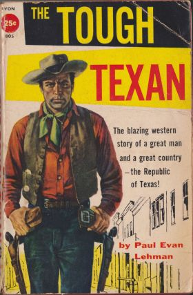 The Tough Texan. Paul Evan Lehman