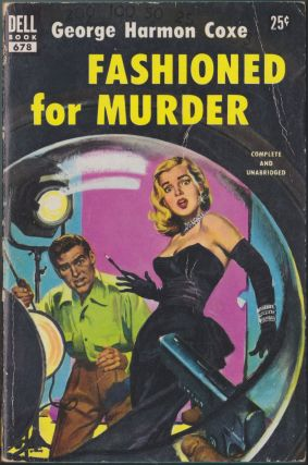 Fashioned For Murder. George Harmon Coxe