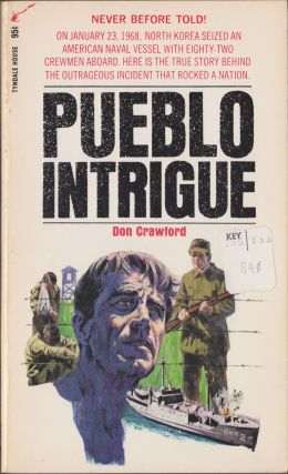Pueblo Intrigue. Don Crawford