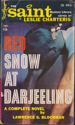 Red Snow At Darjeeling. Lawrence G. Blochman