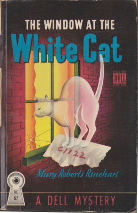 The Window At The White Cat. Mary Roberts Rinehart