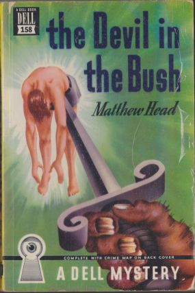 The Devil In The Bush. Matthew Head