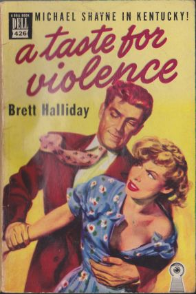 A Taste For Violence. Brett Halliday