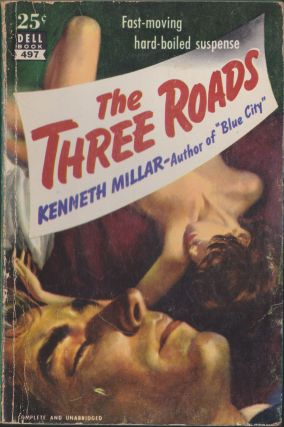 The Three Roads. Kenneth Millar