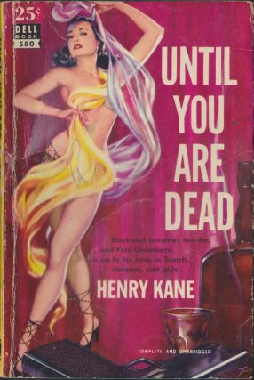 Until You Are Dead. Henry Kane