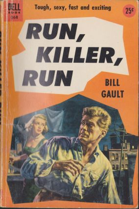 Run, Killer, Run. Bill Gault