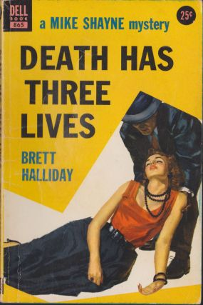 Death Has Three Lives. Brett Halliday