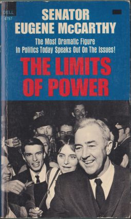 The Limits Of Power; America's Role In The World. Eugene McCarthy