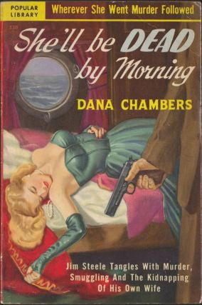 She'll Be Dead By Morning. Dana Chambers