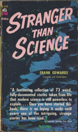 Stranger Than Science. Frank Edwards