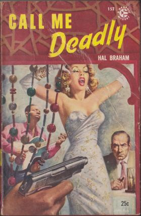 Call Me Deadly. Hal Braham