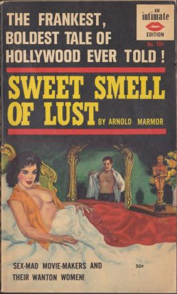 Sweet Smell Of Lust. Arnold Marmor