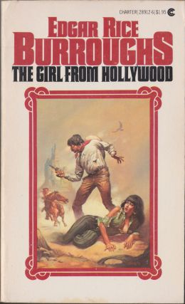 The Girl From Hollywood. Edgar Rice Burroughs