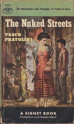 The Naked Streets. Vasco Pratolini